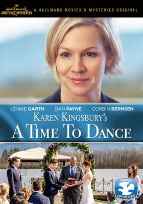 Karen Kingsbury's A Time to Dance - coming to DVD soon