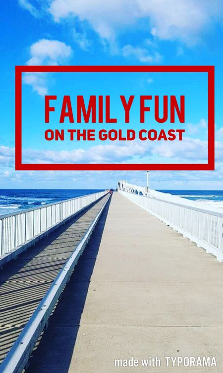 Family fun on the Gold Coast