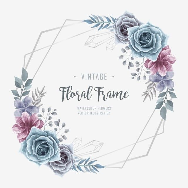 Beautiful Watercolor Floral Flower Frame Floral Clipart Background Flower Png And Vector With Transparent Background For Free Download Crystals Watercolors Watercolor Flower Vector Watercolor Flower Background