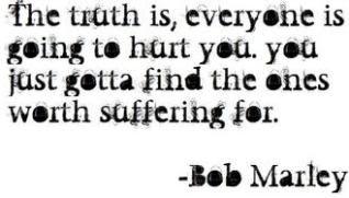 Love Bob MarleyBobmarley, Bobs Marley Quotes, Inspiration, Wisdom, Truths, So True, Living, Bob Marley, Worth Suffering