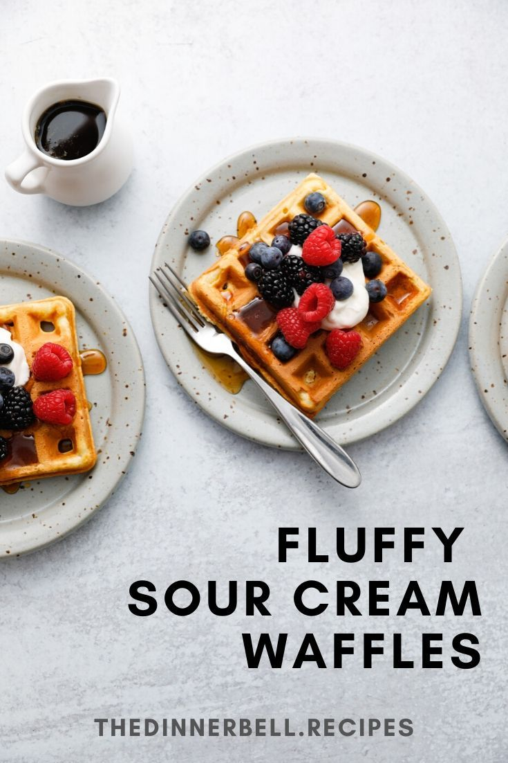 Fluffy Sour Cream Waffles The Dinner Bell Recipe In 2020 Homemade Waffle Recipe Easy Waffles Recipe Homemade Easy Homemade Waffle