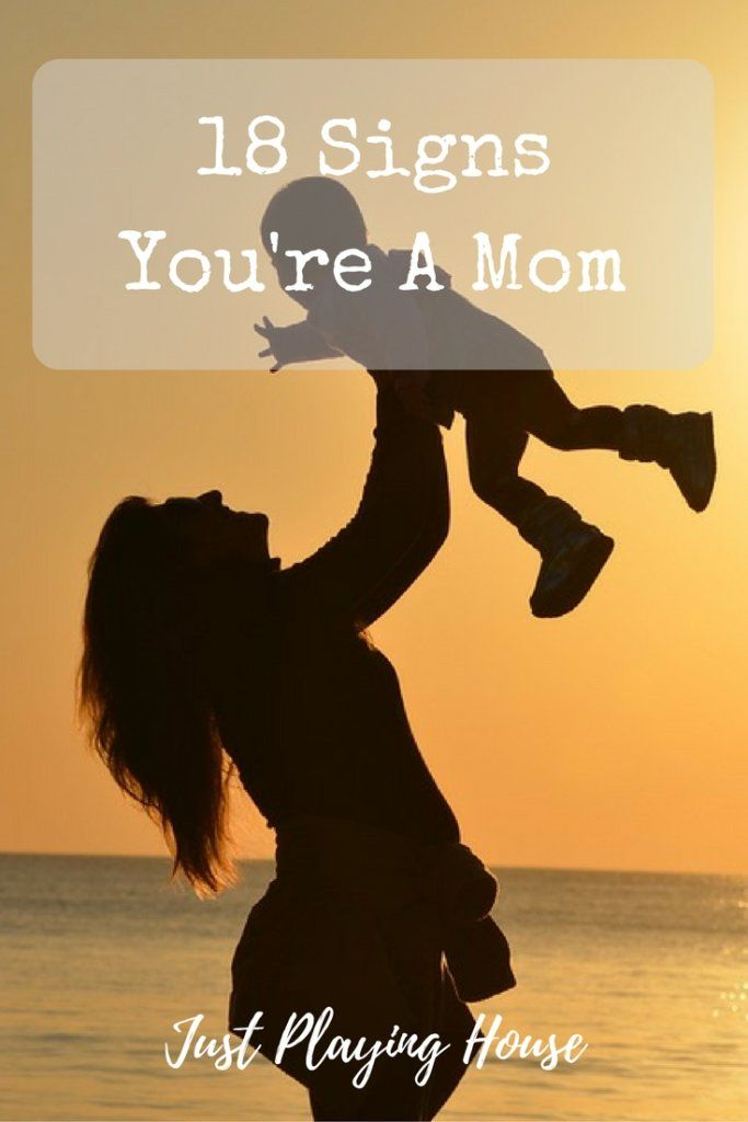 Mom Humor - 18 Ways you know you're a mom.