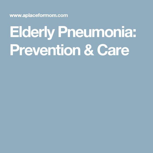Elderly Pneumonia: Prevention & Care