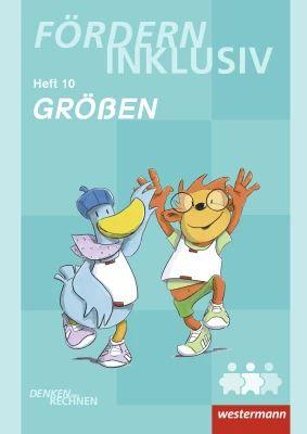 Fördern Inklusiv - Heft 10: Größen - Denken und Rechnen: Westermann Verlag