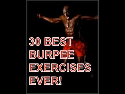 Burpee 30 Best Burpee Exercises Ever - Okay, I love burpees, but Funk's taken it to a totally different level.  I'll do some of these, but some are just looking for me to injury myself.
