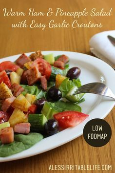 Ham & Pineapple Salad + Low FODMAP Garlic Croutons | A Less Irritable Life
