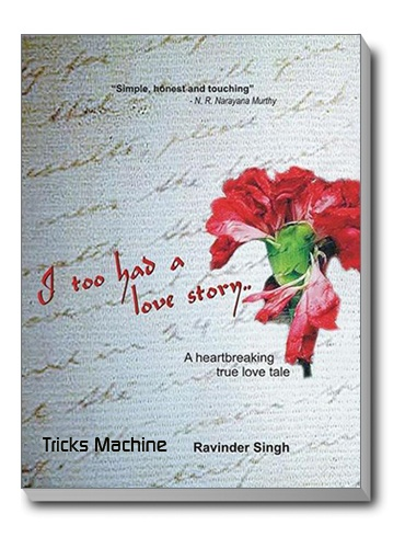 I too had a love story.. by Ravinder Singh !!!