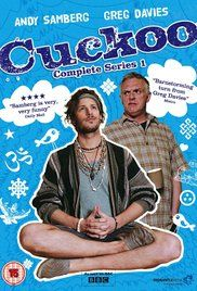 CUCKOO - Cuckoo is every parent's worst nightmare - a slacker full of outlandish, New Age ideas.