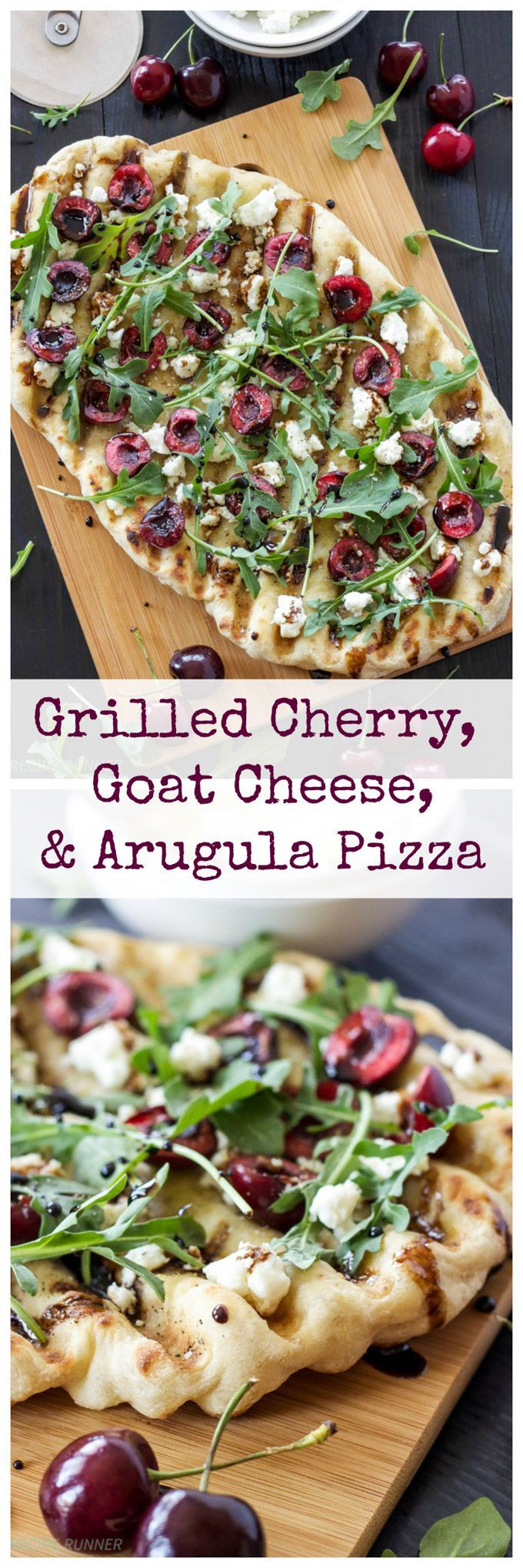 Grilled Cherry, Goat Cheese, and Arugula Pizza   Grilled pizza is perfect for summer and this cherry  and goat cheese combination is delicious!