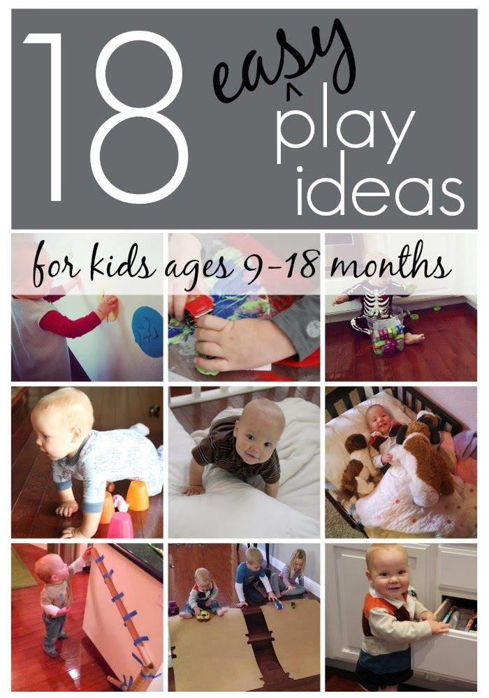Toddler Approved!: 18 Easy Play Ideas for Kids ages 9-18 months.