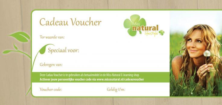 Verras eens iemand met een Cadeau Voucher van Miss Natural!Geef jouw vriend(in) de mogelijkheid om vanuit huis nieuwe kennis op te doen en stap voor stap starten met een natuurlijke levensstijl.Deze Cadeau Voucher van 15 euro is vrij te besteden in de Miss Natural E-learning shop.