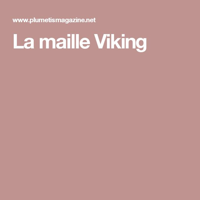 La maille Viking