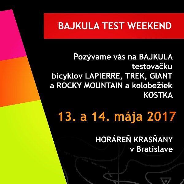 BAJKULA TEST WEEKEND sa zacina uz zajtra! Pridte tesime sa na vas! #bajkula #bajkulatestweekend #testovacka #peknacesta #nadupanebajky #giantbikes #trekbikes #lapierrebikes #rockymountainbikes #kolobezkykostka #testujcotoda #wueeej
