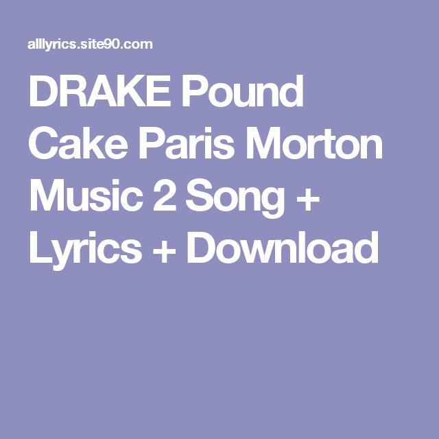 DRAKE Pound Cake  Paris Morton Music 2 Song + Lyrics + Download