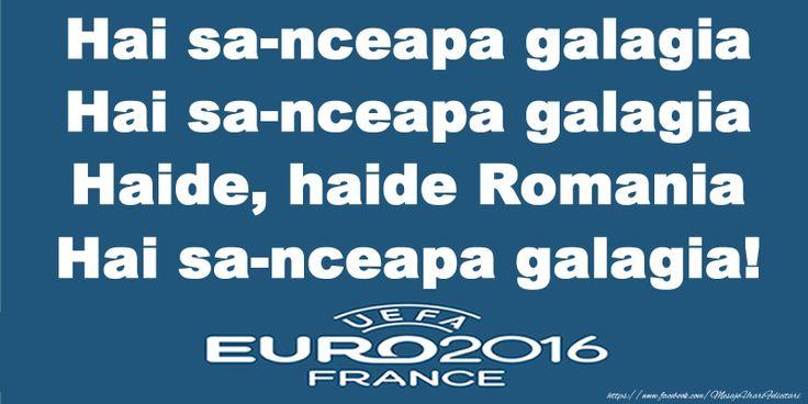 Hai sa-nceapa galagia Hai sa-nceapa galagia Haide, haide Romania Hai sa-nceapa galagia!
