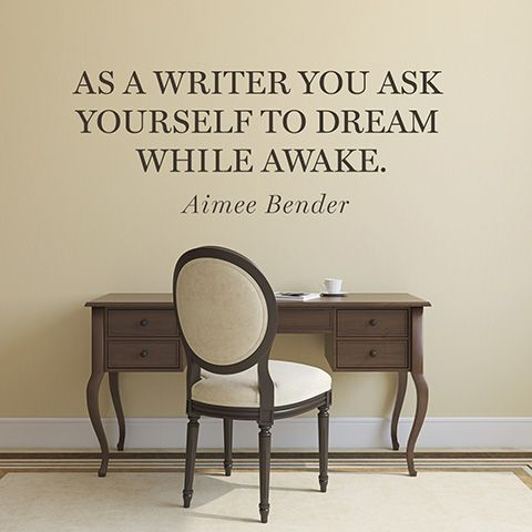 Quote About Writing - Aimee Bender