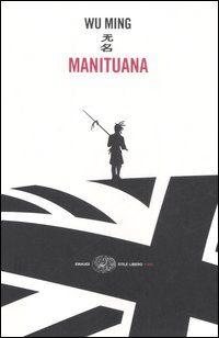 Manituana - Wu Ming