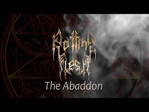 BEHIND THE VEIL WEBZINE: ROTTING FLESH -The Abaddon (LIVE VIDEO)
