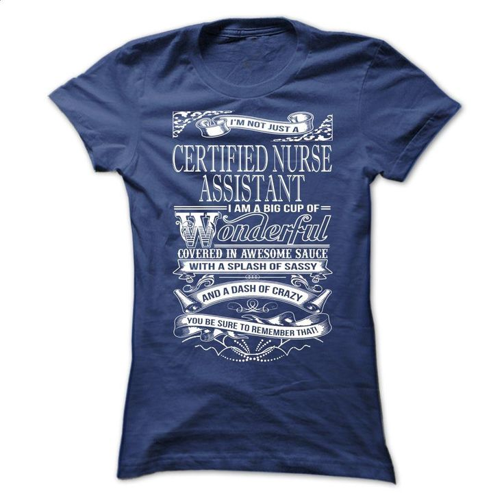 Awesome tee for Certified Nurse Assistant T Shirts, Hoodies, Sweatshirts - #style #striped shirt. CHECK PRICE => https://www.sunfrog.com/No-Category/Awesome-tee-for-Certified-Nurse-Assistant-Ladies.html?60505 http://tmiky.com/pinterest