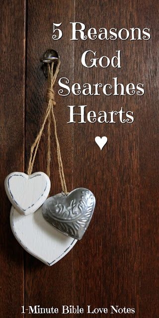 This 1-minute devotion shares 5 reasons God searches our hearts. How many can you name?