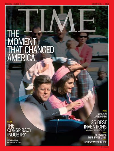 TIME Magazine Cover: The Moment That Changed America - Nov. 25, 2013