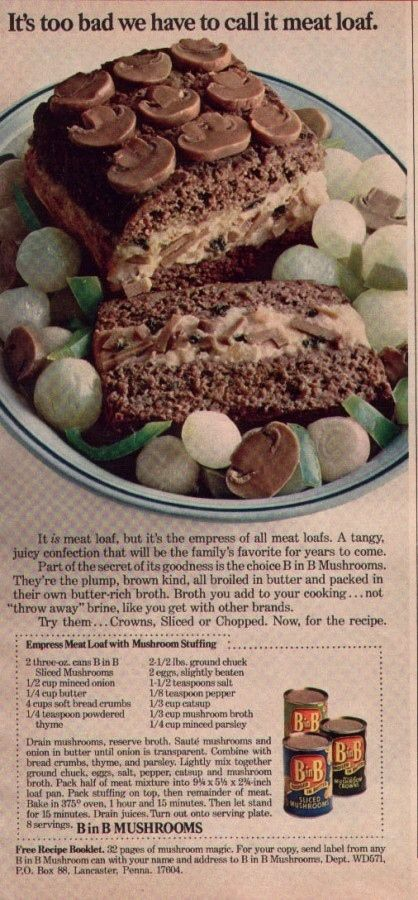 """The """"Magic Mushroom"""" """"Empress of All Meat Loafs"""" ( their words ) Sh** Sandwich of 1960-something."""