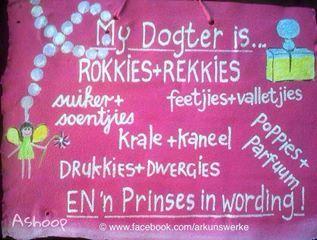 My dogter is rokkies en rekkies....