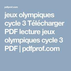 jeux olympiques cycle 3 Télécharger PDF lecture jeux olympiques cycle 3 PDF   pdfprof.com