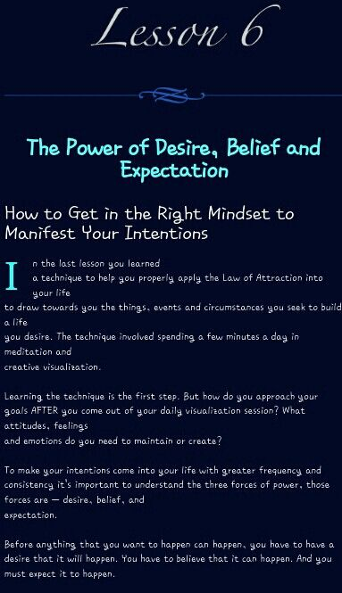 LESSON SIX ~the power of desire, belief and expectation
