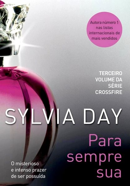 Alquimia dos Romances: Resenha: Para Sempre Sua - Sylvia Day
