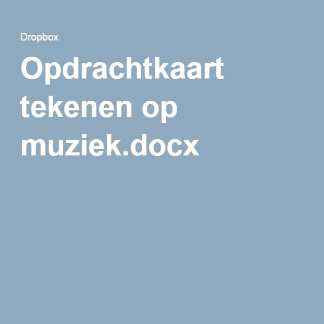 Opdrachtkaart tekenen op muziek.docx