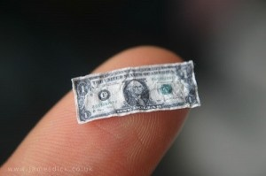 tiny dollar - They're ALL tiny these days!