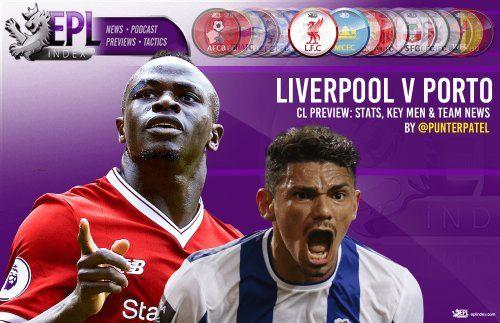 Liverpool Vs FC Porto Preview | Stats, Key Men & Team News: * Liverpool Vs FC Porto Preview | Stats, Key Men & Team NewsEnglish Premier…