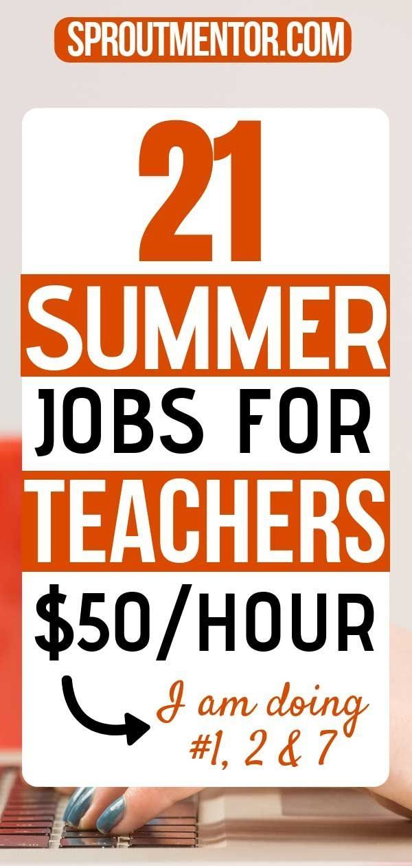 21 Summer Jobs For Teachers You Can Do in 2019