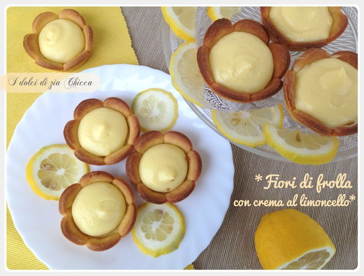 I Fiori di frolla con crema al limoncello sono delle crostatine di pasta frolla a forma di fiore riempite con la crema che più vi piace. Io ho scelto la crema pasticcera al limoncello