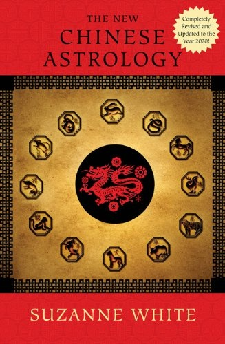 THE NEW CHINESE ASTROLOGY (Chinese Astrology « Library User Group