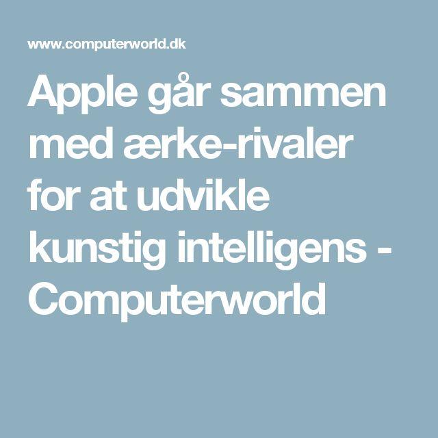 Apple går sammen med ærke-rivaler for at udvikle kunstig intelligens - Computerworld
