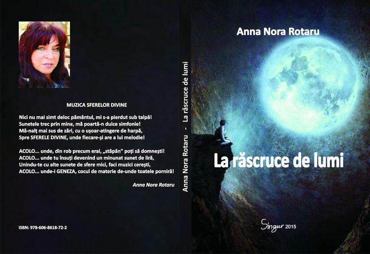 """Un om sub vremi: Anna Nora Rotaru- O viață pictată în cuvinte, """"La ..."""