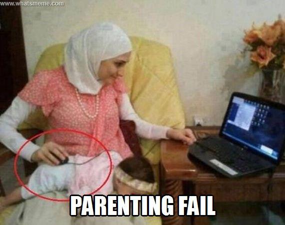 Parenting fail - WHATS MEME ?