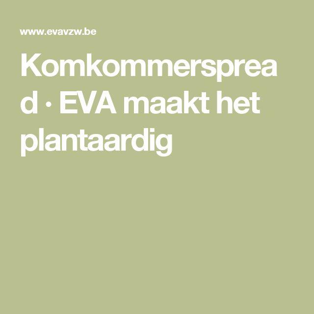 Komkommerspread · EVA maakt het plantaardig