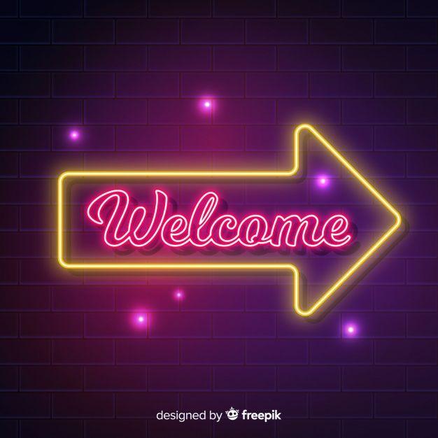Modern Welcome Sign Post With Neon Light Style Free Vector Anuncios De Ropa Letrero De Neon Fondos Para Logo
