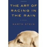 The Art of Racing in the Rain (Hardcover)By Garth Stein