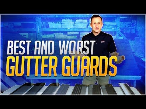 Best And Worst Gutter Guards From Lowes Home Depot Menards Youtube Gutter Guard Gutters Gutter