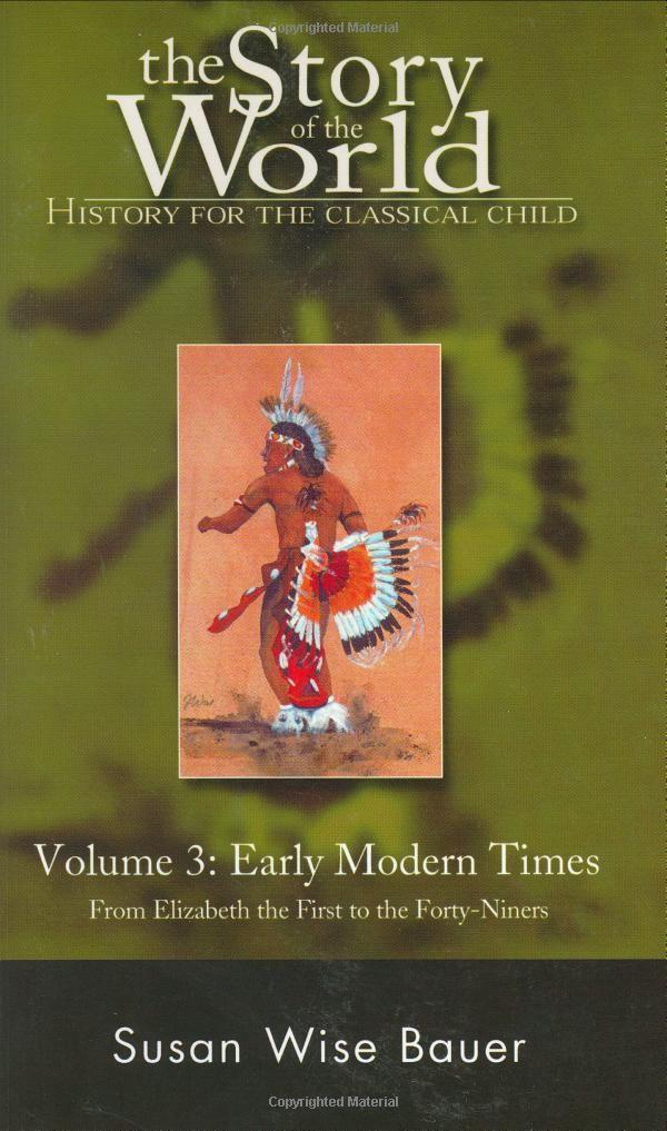 Amazon.com: The Story of the World: History for the Classical Child, Volume 3: Early Modern Times (9780971412996): Susan Wise Bauer: Books