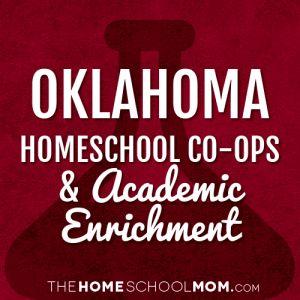 Oklahoma Homeschool Co-Ops & Academic Enrichment