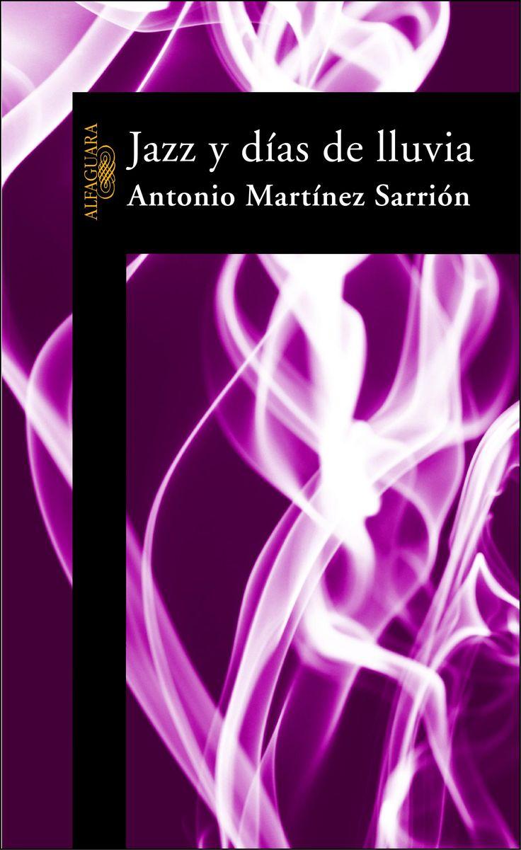 """""""Jazz y días de lluvia"""" de Antonio Martínez Sarrión. Años de jazz y humo, de literatura por dentro y lluvia por fuera, de amores y rebelión, de poesía, de drogas, de apertura hacia ámbitos que parecían lejanos e inalcanzables. En http://absysnetweb.bbtk.ull.es/cgi-bin/abnetopac01?TITN=241280  #Jazz"""