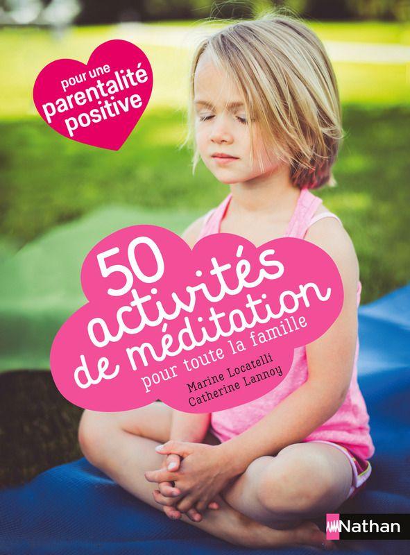 50 activités de méditation pour toute la famille   365 activités   Éditions NATHAN