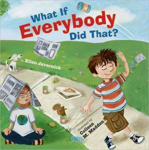 What+If+Everybody+Did+That?