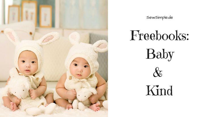 Du möchtest süße Sachen für Baby und Kind nähen? Wir haben die tollsten kostenlosen Schnittmuster für dich zusammengestellt. Viel Spaß beim Nähen!