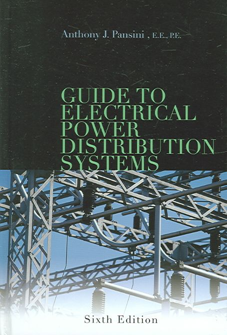 Precision Series Guide to Electrical Power Distribution Systems